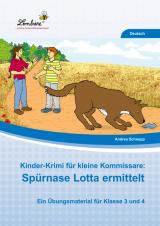 Kinder-Krimi für kleine Kommissare: Spürnase Lotta ermittelt