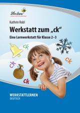 """Werkstatt zum """"ck"""""""