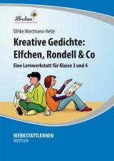 Kreative Gedichte: Elfchen, Rondell & Co