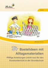 34 Bastelideen mit Alltagsmaterialien