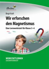 Wir erforschen den Magnetismus