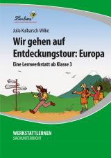 Wir gehen auf Entdeckungstour: Europa