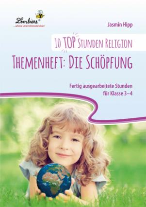 10 top Stunden Religion: Die Schöpfung - Restauflage