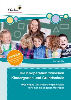 Die Kooperation zwischen Kindergarten und Grundschule Set