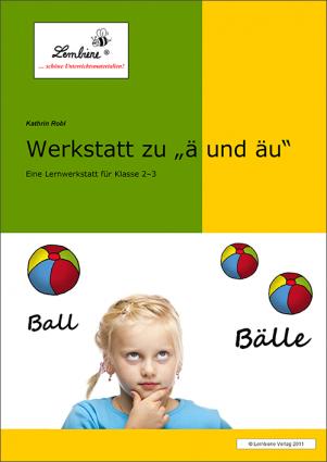 """Werkstatt zu """"ä"""" und """"äu"""" DL"""