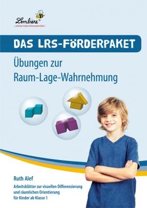 Das LRS-Förderpaket. Übungen zur Raum-Lage-Wahrnehmung