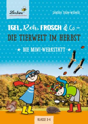 Igel, Reh, Frosch & Co - die Tierwelt im Herbst