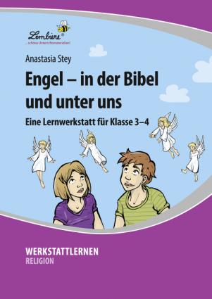 Engel – in der Bibel und unter uns