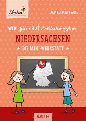 Wir gehen auf Entdeckungstour: Niedersachsen