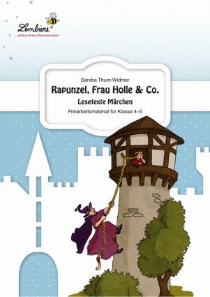 Rapunzel, Frau Holle & Co. Lesetexte Märchen PR