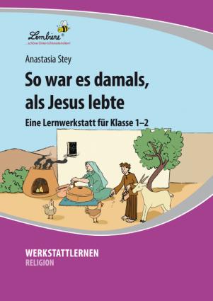 So war es damals, als Jesus lebte