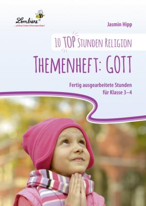 10 top Stunden Religion: Themenheft Gott