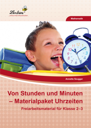 Von Stunden und Minuten: Materialpaket Uhrzeiten