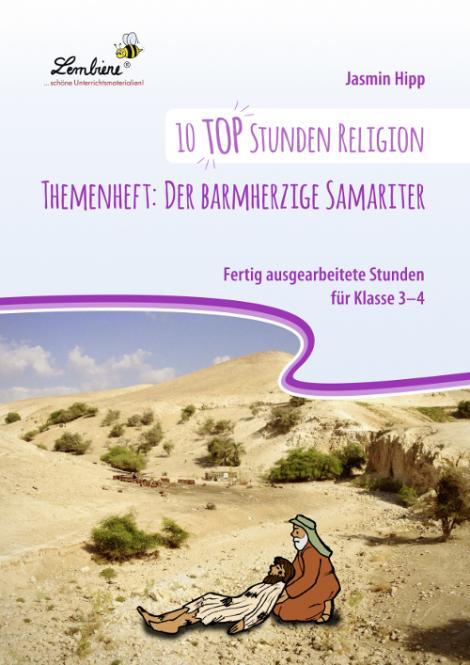 10 top Stunden Religion Themenheft: Der barmherzige Samariter PR