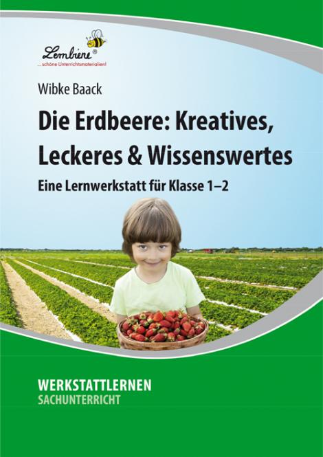 Die Erdbeere: Kreatives, Leckeres & Wissenswertes PR