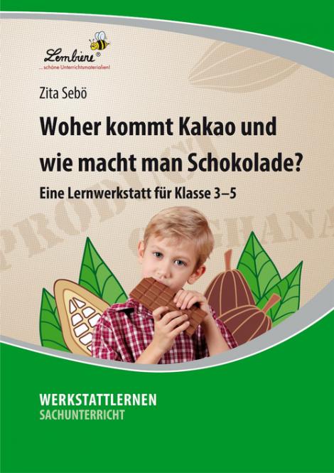 Woher kommt Kakao und wie macht man Schokolade? PR