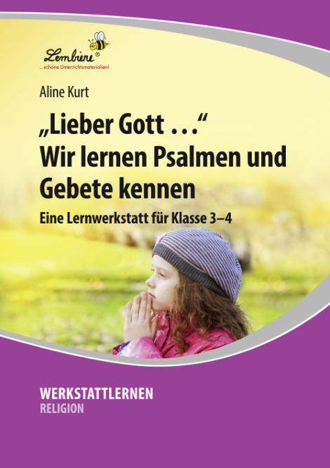 """""""Lieber Gott …"""" Wir lernen Psalmen und Gebete kennen (CD)- Restauflage CD"""