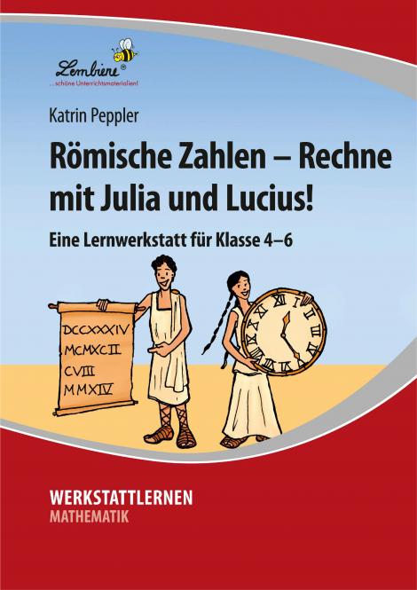 Römische Zahlen – Rechne mit Julia und Lucius! PR