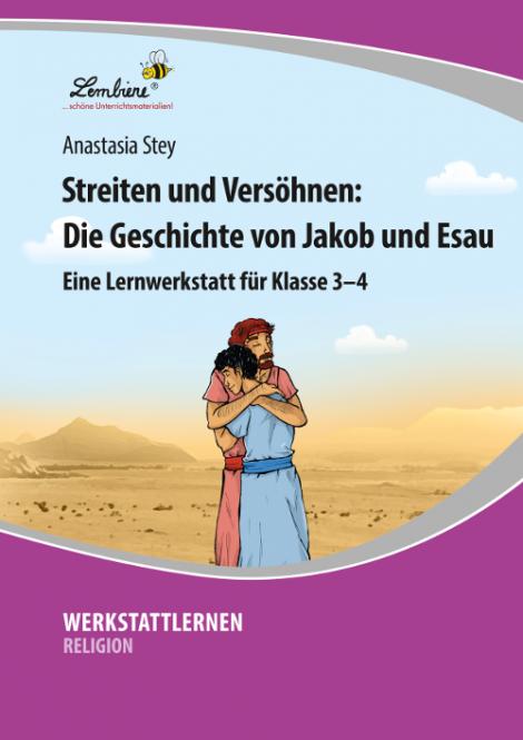 Streiten und Versöhnen: Die Geschichte von Jakob und Esau PR