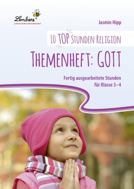 10 top Stunden Religion: Themenheft Gott (CD) - Restauflage CD